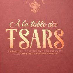 A LA TABLE DES TSARS