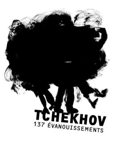 TCHEKHOV – 137 EVANOUISSEMENTS