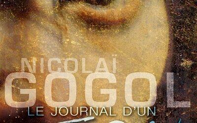 LE JOURNAL  d'un FOU – FESTIVAL AVIGNON OFF